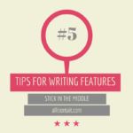 Tips for writing features #5: Stick in the middle