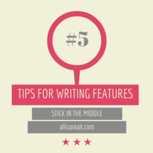Tips for writing features #5