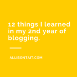 12 things I learned in my second year of blogging