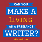 Can you make a living as a freelance writer?