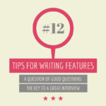 Tips for writing features #12: A question of good questions