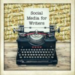 Social Media for Writers #1: Blogging