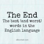 The End: the best (and worst) words in the English language
