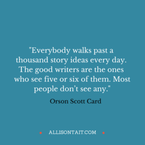 writing quote Orson Scott Card ideas for writers