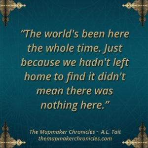 The Mapmaker Chronicles quote 1
