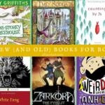 Six new (and old) books for boys