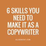 6 skills you need to make it as a copywriter