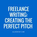 Freelance writing: creating the perfect pitch