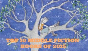 Readings Top 10 Middle Fiction Books 2015