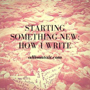 How I write Allison Tait