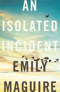 Bookclub: An isolated incident Emily McGuire
