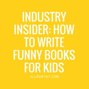 INDUSTRY INSIDER- HOW TO WRITE FUNNY