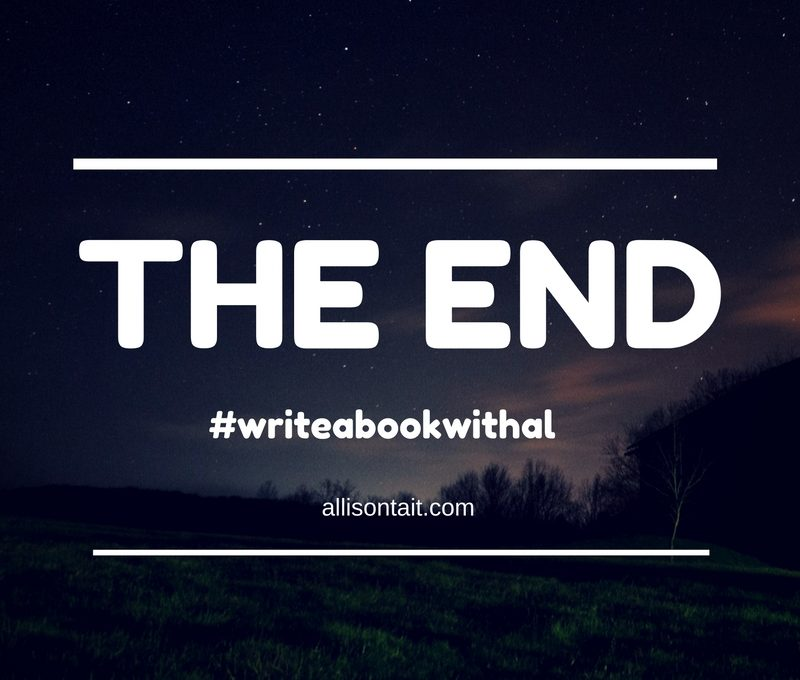 The End for this edition of #writeabookwithal