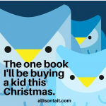 Your Kid's Next Read: The one book I'm buying for Christmas
