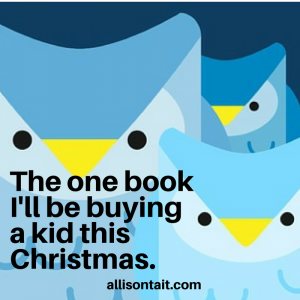 -The one book I'll be buying for a kid this Christmas.-