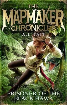 The Mapmaker Chronicles book #2: Prisoner of the Black Hawk