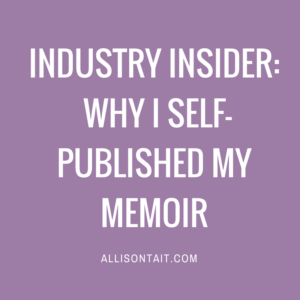 Why I self-published my memoir