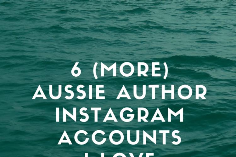 6 more Australian author Instagram accounts I love