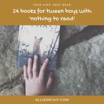 24 books for tween boys with 'nothing to read'