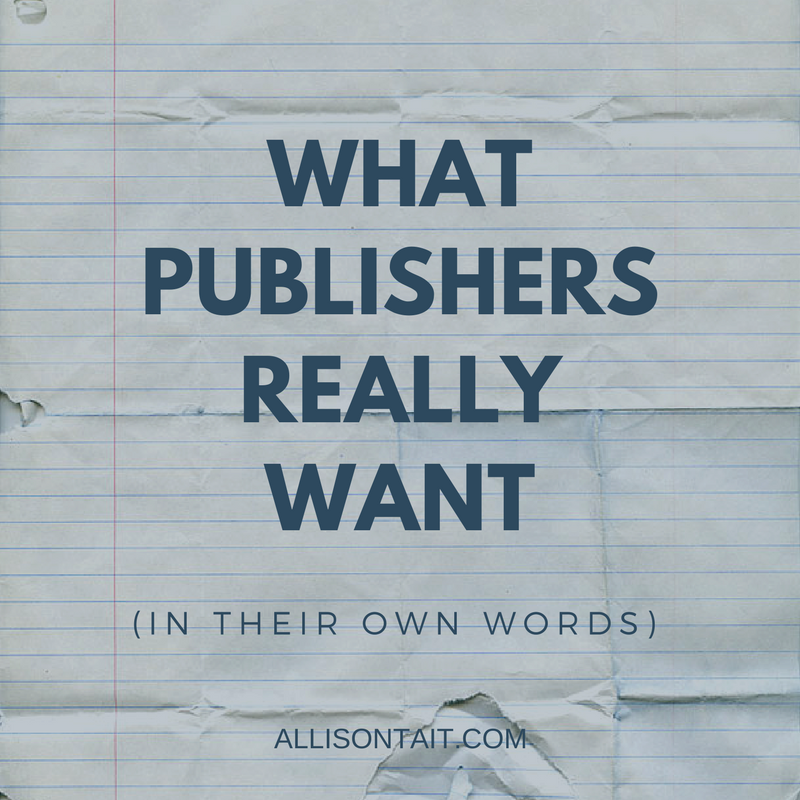 What publishers really want (in their own words)