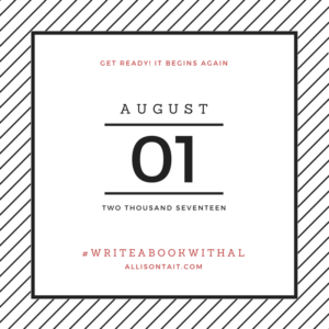 #writeabookwithal august 2017 writing challenge begins