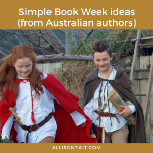 Simple Book Week ideas from Australian authors. Australian authors share tips on how to be their characters for Book Week.