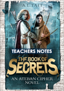 Teachers' Notes for The Book Of Secrets by A.L. Tait