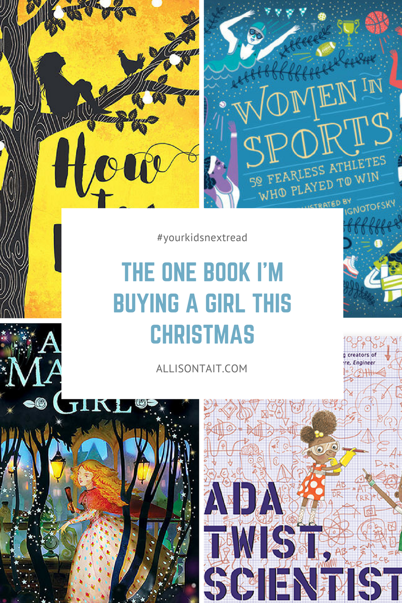 The one book I'm buying for a girl this Christmas: recommendations from the Your Kid's Next Read Facebook group