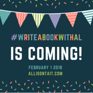 The February 2018 round of #writeabookwithal is coming!