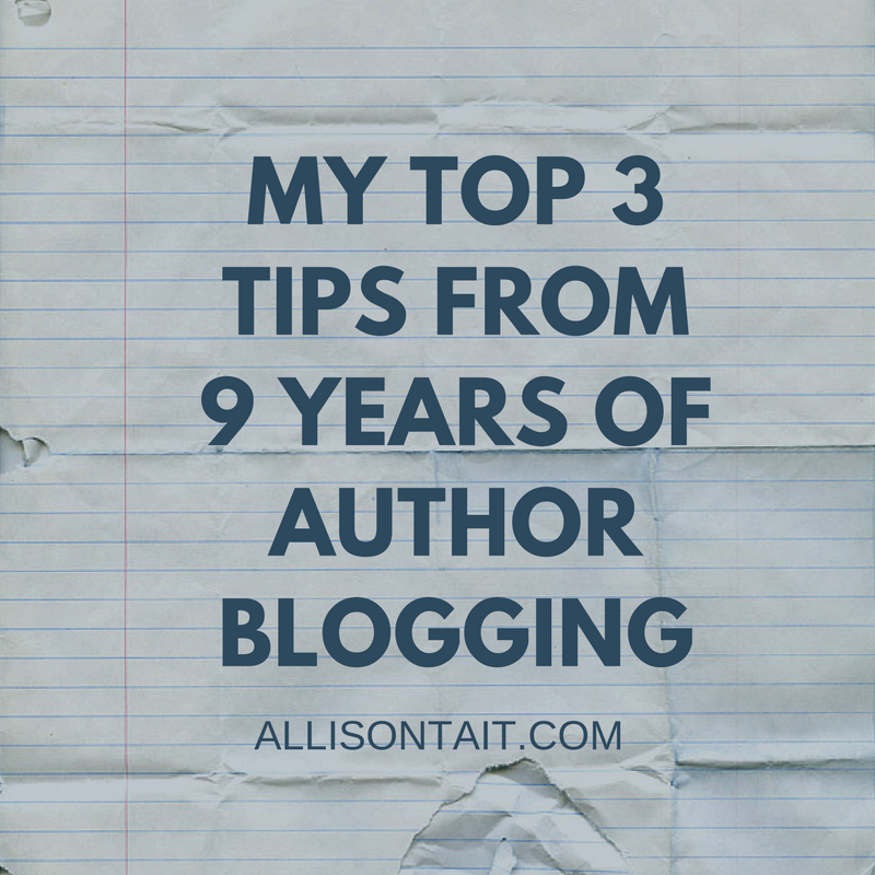 My top 3 tips from 9 years of author blogging