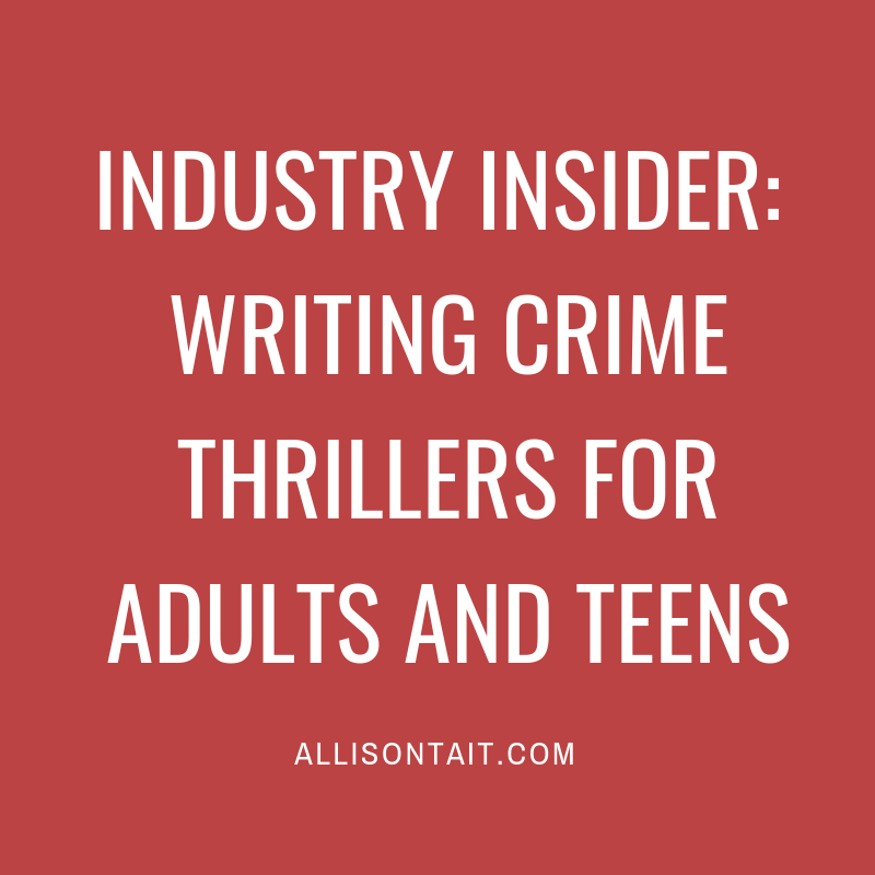Industry Insider: Writing crime thrillers for adults and teens