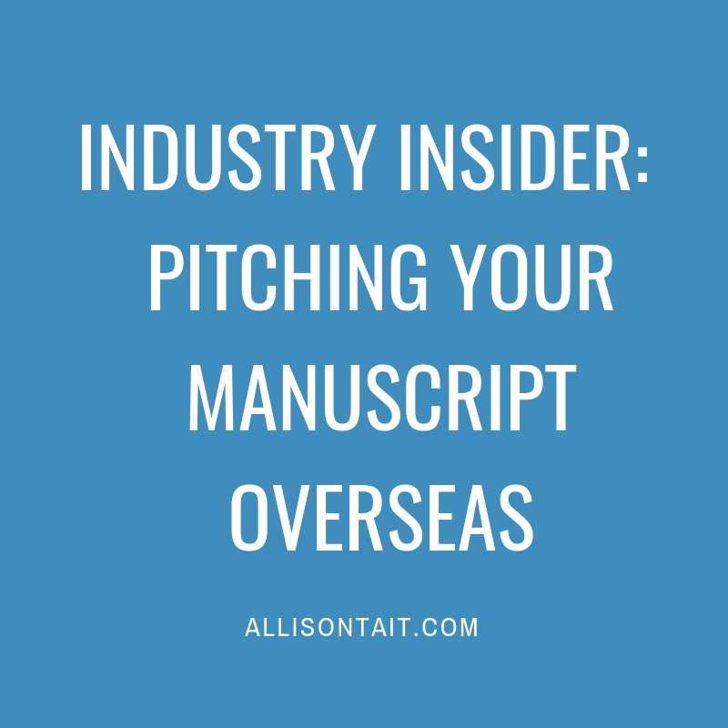 Industry Insider: Pitching your manuscript overseas
