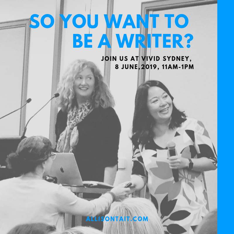 So You Want To Be A Writer at Vivid Sydney 2019 | allisontait.com