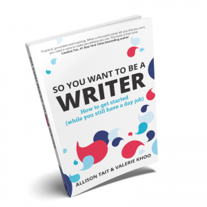 So You Want To Be A Writer book by Allison Tait and Valerie Khoo