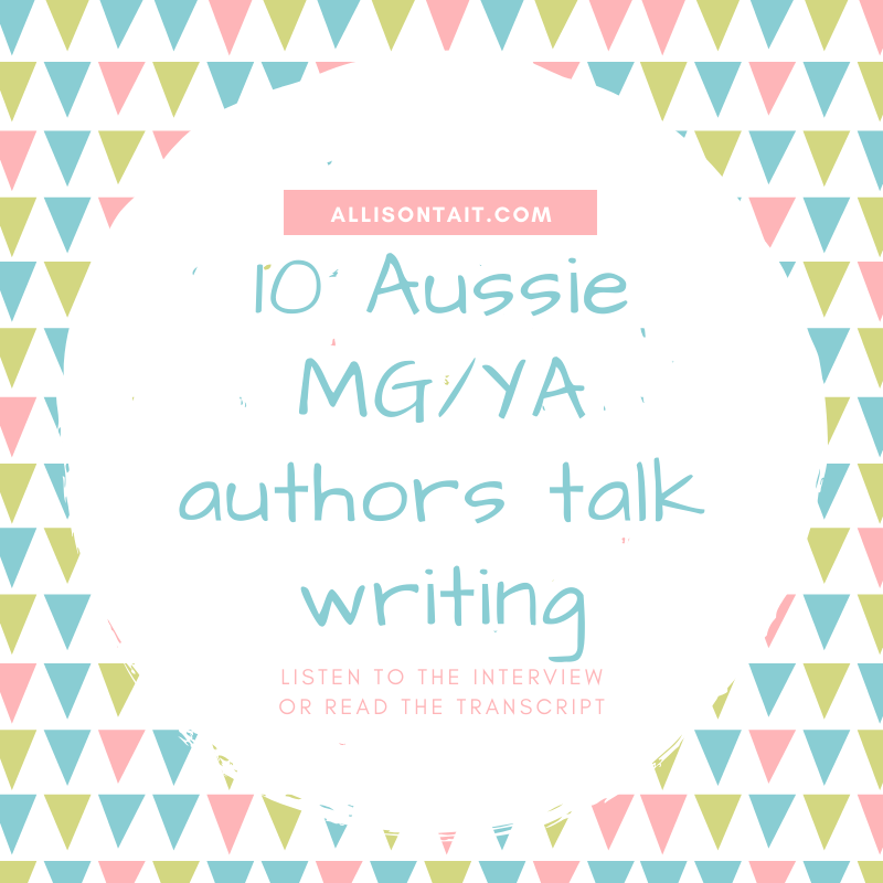 10 (more) Australian children's/YA authors talk about writing