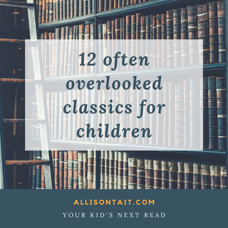 12 often-overlooked children's classics