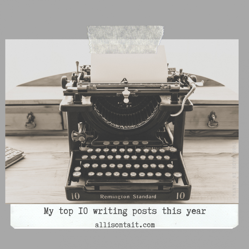 Top 10 Writing Posts 2019 at allisontait.com