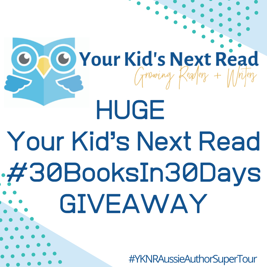[CLOSED] Presenting the HUGE Your Kid's Next Read #30BooksIn30Days GIVEAWAY