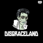 8 really good podcasts: Disgraceland