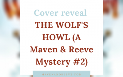 Cover reveal! THE WOLF'S HOWL (A Maven & Reeve Mystery) by A. L. Tait