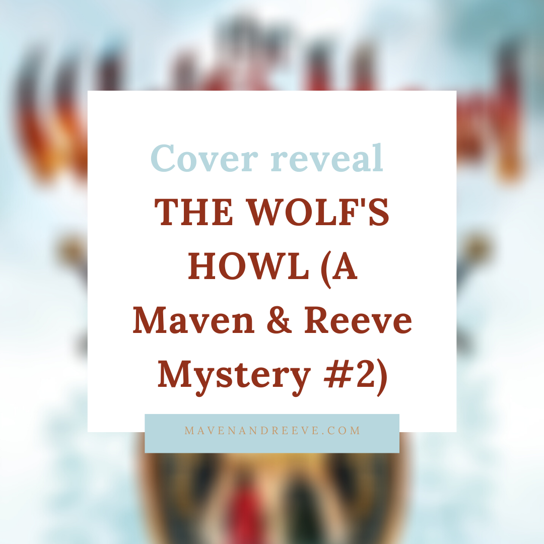 Cover reveal: The Wolf's Howl (A Maven & Reeve Mystery) by A. L. Tait