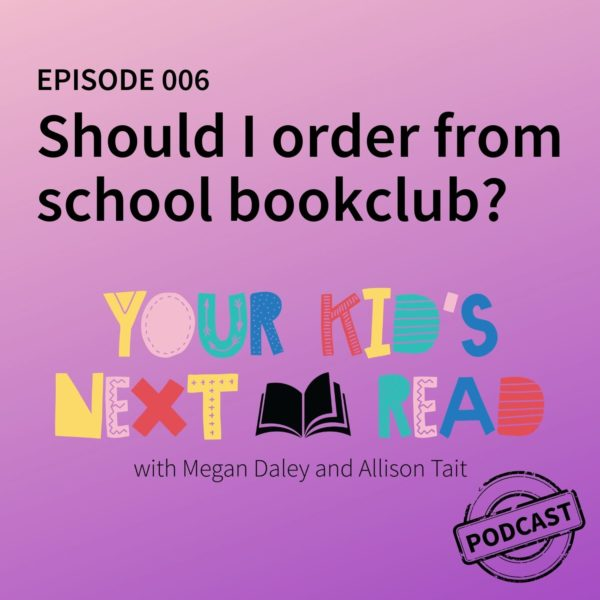 Your Kids Next Read podcast episode 6