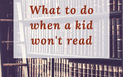 What to do when a kid won't read
